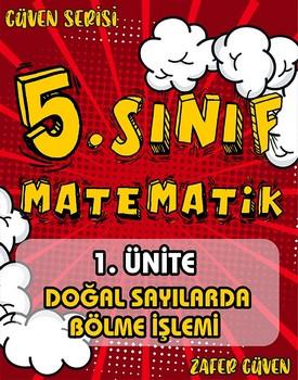 5.SINIF 1.ÜNİTE DOĞAL SAYILARDA BÖLME İŞLEMİ (GÜVEN SERİSİ - 6) kapağı