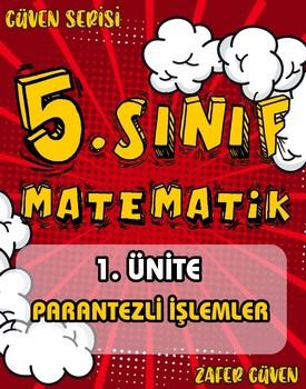 5.SINIF 1.ÜNÄ°TE PARANTEZLÄ° Ä°ÅžLEMLER (GÜVEN SERÄ°SÄ° - 8) kapağı