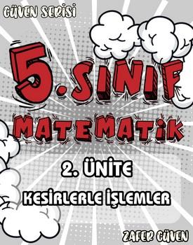 5.SINIF 2.ÜNİTE KESİRLERLE İŞLEMLER (GÜVEN SERİSİ - 11) kapağı