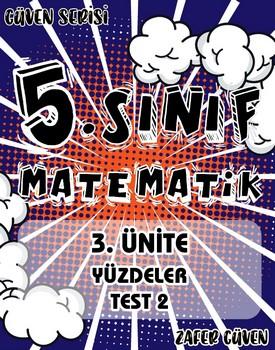 5.SINIF 3.ÜNÄ°TE YÜZDELER TEST 2 (GÜVEN SERÄ°SÄ° - 15) kapağı
