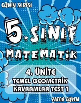 5.SINIF 4.ÜNÄ°TE TEMEL GEOMETRÄ°K KAVRAMLAR TEST 2 (GÜVEN SERÄ°SÄ° - 17) kapağı