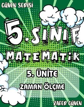 5.SINIF 5.ÜNÄ°TE ZAMAN ÖLÇME (GÜVEN SERÄ°SÄ° - 24) kapağı