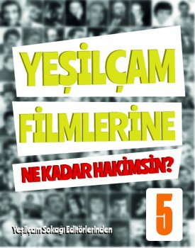 YeÅŸilçam Filmlerine Ne Kadar Hakimsin? (5) kapağı