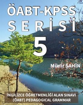 İNGİLİZCE ÖĞRETMENLİĞİ ALAN SINAVI (ÖABT) PEDAGOGICAL GRAMMAR - SORU SERİSİ-5 kapağı