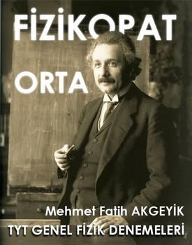 TYT Genel Fizik Denemeleri - Fizikopat(Orta) kapağı