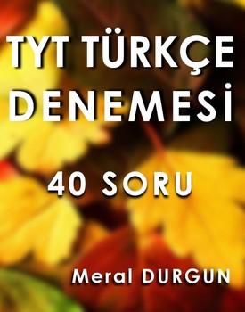 40 SORULUK TYT TÜRKÇE DENEMESİ kapağı