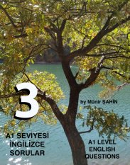 A1 SEVİYESİ İNGİLİZCE SORULAR (TEST - 3) / A1 LEVEL ENGLISH QUESTIONS (EXAM - 3) kapak resmi