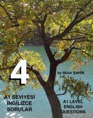 A1 SEVİYESİ İNGİLİZCE SORULAR (TEST - 4) / A1 LEVEL ENGLISH QUESTIONS (EXAM - 4) kapak resmi