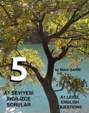 A1 SEVİYESİ İNGİLİZCE SORULAR (TEST - 5) / A1 LEVEL ENGLISH QUESTIONS (EXAM - 5) kapak resmi