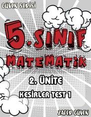 5.SINIF 2.ÜNİTE KESİRLER TEST 1(GÜVEN SERİSİ - 9) kapak resmi
