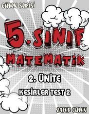5.SINIF 2.ÜNİTE KESİRLER TEST 2 (GÜVEN SERİSİ - 10) kapak resmi