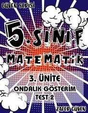 5.SINIF 3.ÜNİTE ONDALIK GÖSTERİM TEST 2 (GÜVEN SERİSİ - 13) kapak resmi