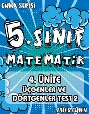 5.SINIF 4.ÜNİTE ÜÇGENLER VE DÖRTGENLER TEST 2 (GÜVEN SERİSİ - 19) kapak resmi