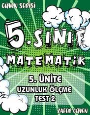 5.SINIF 5.ÜNİTE UZUNLUK ÖLÇME TEST 2 (GÜVEN SERİSİ - 23) kapak resmi
