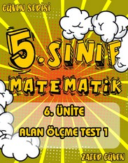 5.SINIF 6.ÜNİTE ALAN ÖLÇME TEST 1 (GÜVEN SERİSİ - 25) kapak resmi