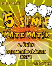 5.SINIF 6.ÜNİTE GEOMETRİK CİSİMLER TEST 1 (GÜVEN SERİSİ - 27) kapak resmi